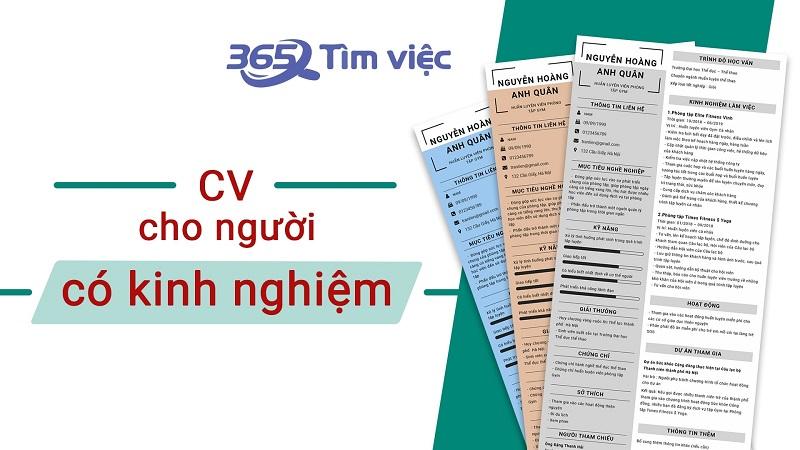 cv cho người có kinh nghiệm sẽ dễ viết và thu hút được sự quan tâm từ nhà tuyển dụng hơn